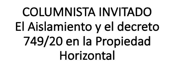 PROPIEDAD HORIZONTAL – AISLAMIENTO HASTA EL 1 DE JULIO DE 2.020